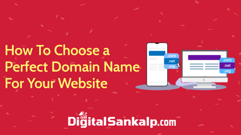 How To Choose a Perfect Domain Name (12 Powerful Tips)