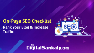 On-Page SEO Checklist (2021) – Rank Your Blog & Increase Traffic