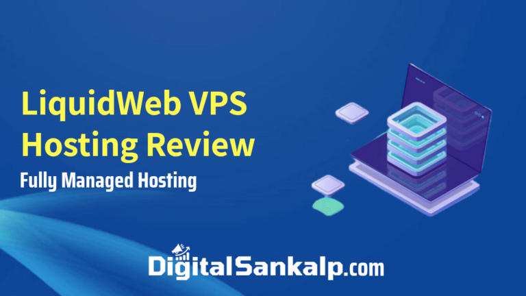 LiquidWeb VPS Hosting Review (2021) – Best Managed VPS Hosting?