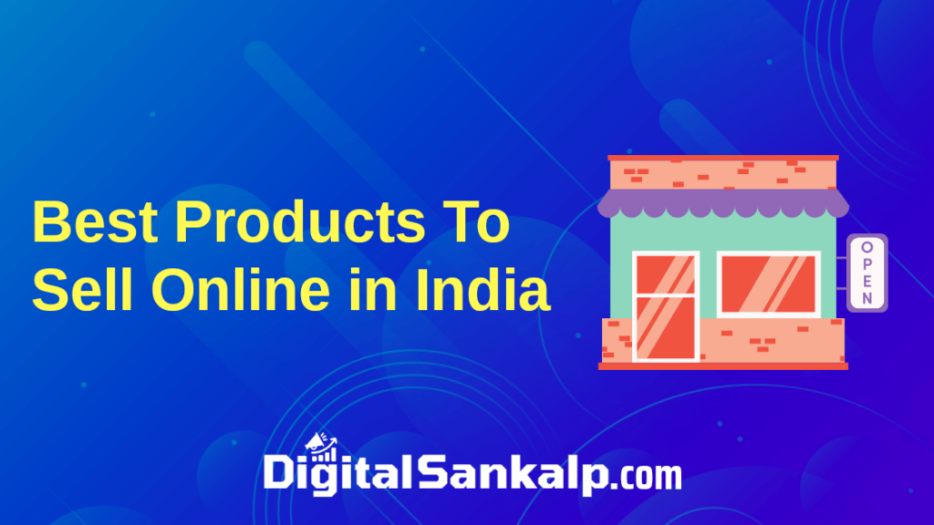 Products to sell online in India