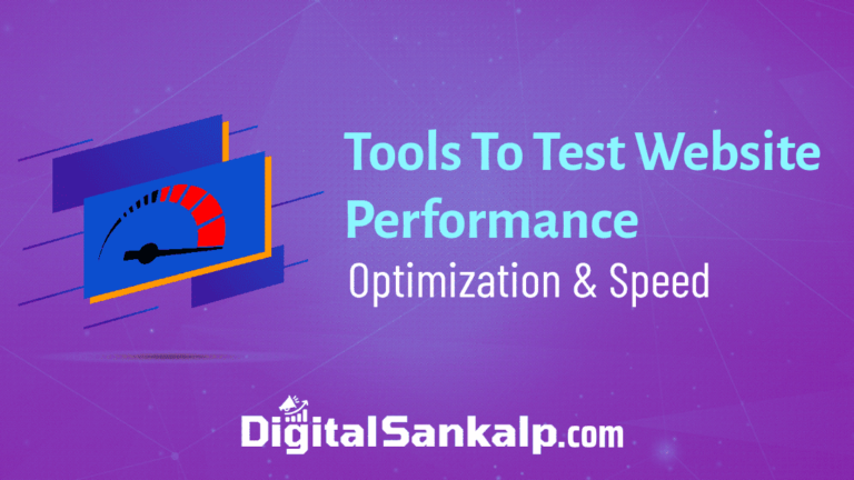 5 Best Tools To Test Website Performance & Optimizations